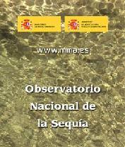 La ministra Cristina Narbona presentó el Observatorio Nacional de la Sequía